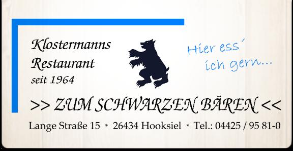 Zum Schwarzen Bären –  Restaurant, Hooksiel, Wangerland